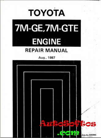 Toyota Двигатели 7M-GE и 7M-GTE Repair Manual Скачать