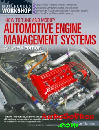 Jeff Hartman - How to Tune and Modify Automotive Engine Management Systems [2013, PDF, ENG] Скачать